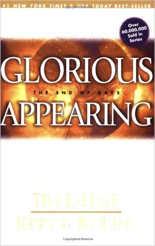 Glorious Appearing: The End of Days (Left Behind) written by Jerry B. Jenkins