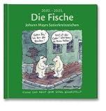 Die Fische: Johann Mayrs Satierkreiszeichen. 20. Februar bis 20. März title=