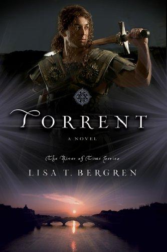 Torrent: A Novel (River of Time Series)