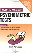 How to Master Psychometric Tests Expert Advice on Test Preparation with by Mark Parkinson