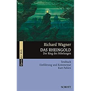 Das Rheingold: Der Ring des Nibelungen. WWV 86 A. Textbuch/Libretto. (Opern der Welt)