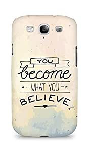 AMEZ you become what you believe Back Cover For Samsung Galaxy S3 Neo