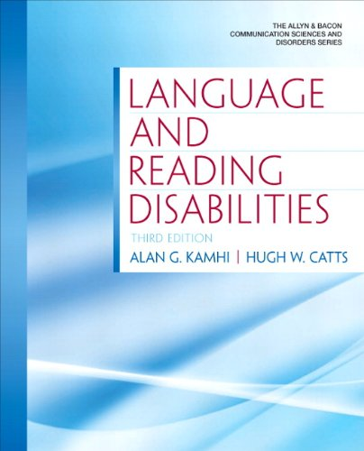 Language and Reading Disabilities (3rd Edition) (Allyn & Bacon Communication Sciences and Disorders)