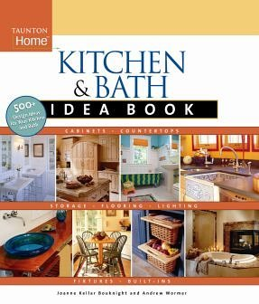 kitchen-and-bath-idea-book-by-joanne-kellar-bouknight-2007-07-01