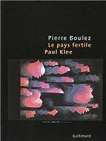 Le pays fertile: Paul Klee