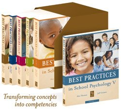 Best Practices in School Psychology V (6 Volumes, 10 Sections, 141 Chapters)
