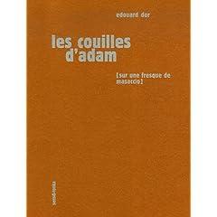 Les couilles d'adam - Edouard Dor