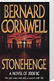 Stonehenge : A Novel Of 2000BC : Bernard Cornwell