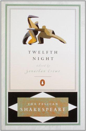 Twelfth Night (Pelican Shakespeare)
