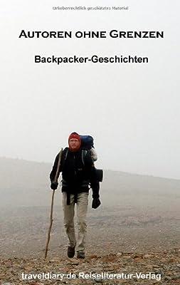 Autoren ohne Grenzen: Backpacker-Geschichten