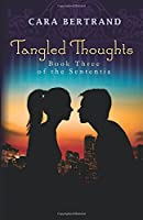 Tangled Thoughts: Third Book of the Sententia
