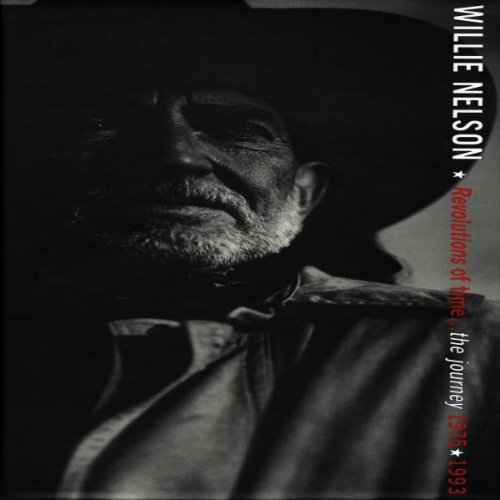 Willie Nelson - Revolutions Of Time... The Journey 1975-1993 - Zortam Music