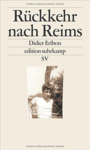 Rückkehr nach Reims (edition suhrkamp) das Buch von Didier Eribon - Preise vergleichen & online bestellen