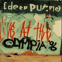 Deep Purple - LIVE AT THE OLYMPIA 96 - CD2 - Zortam Music