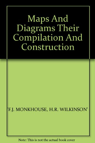 Maps And Diagrams Their Compilation And Construction