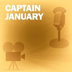 Captain January (Dramatized) Radio/TV Program