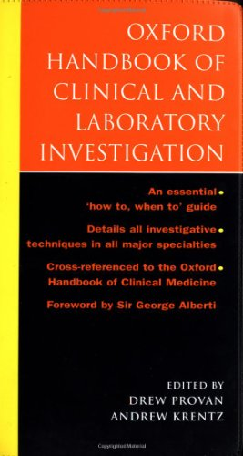 Oxford Handbook of Clinical and Laboratory Investigation (Oxford Handbooks Series)