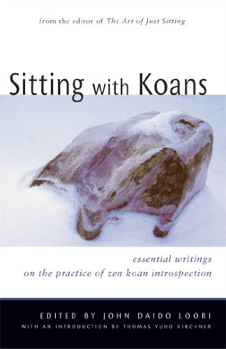 Sitting with Koans: Essential Writings on Zen Koan Introspection