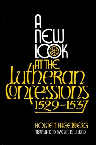 a-new-look-at-the-lutheran-confessions-1529-1537