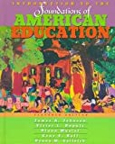 img - for INTRO.TO FOUND.OF AMER.EDUC.>E book / textbook / text book
