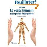 Le corps humain et son pouvoir d'autoguérison