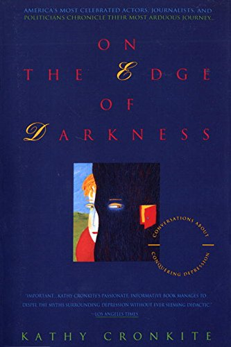On the Edge of Darkness: Conversations About Conquering Depression (On The Edge Of Darkness compare prices)