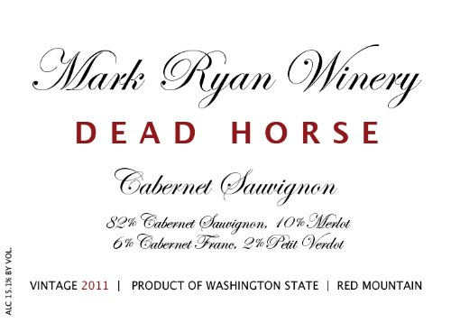2011 Mark Ryan Winery Dead Horse Cabernet Sauvignon 750Ml