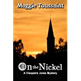 On the Nickel (Cleopatra Jones Series Mystery Book 2)by Maggie Toussaint