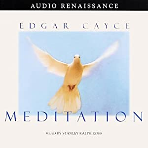 Meditation | [Edgar Cayce]