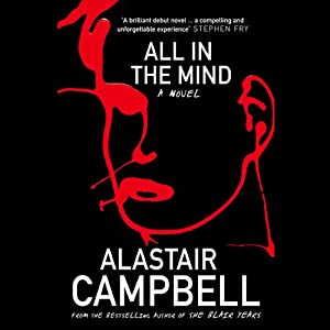 All in the Mind | [Alastair Campbell]