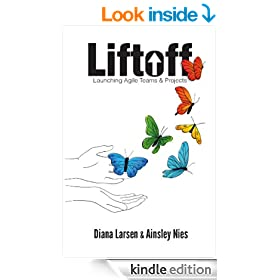 Liftoff: Launching Agile Projects & Teams