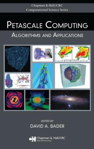 Petascale Computing: Algorithms And Applications (Chapman & Hall/Crc Computational Science)