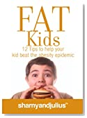 Fat Kids: 12 Steps to help your kid beat the obesity epidemic