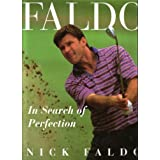 Faldo: In Search of Perfectionby Nick Faldo