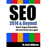 SEO 2014 & Beyond :: Search engine optimization will never be the same again (Webmaster Series)by Dr. Andy Williams