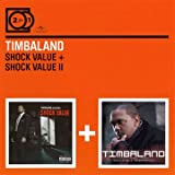 Timbaland Shock Value/Shock Value 2