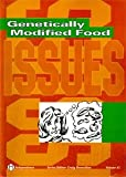 Genetically Modified Food Pb (Issues, 47)