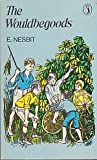 The Wouldbegoods: Being the Further Adventures of the Treasure Seekers (Puffin Books) (0140301224) by Nesbit, E.