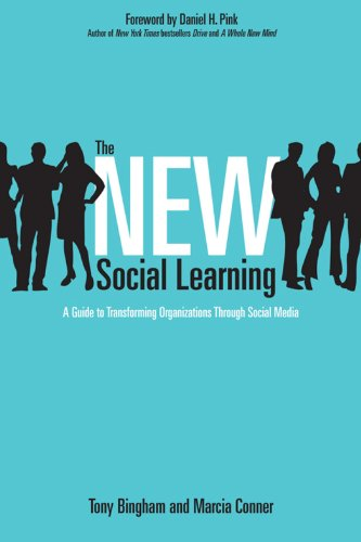 The New Social Learning: A Guide to Transforming...