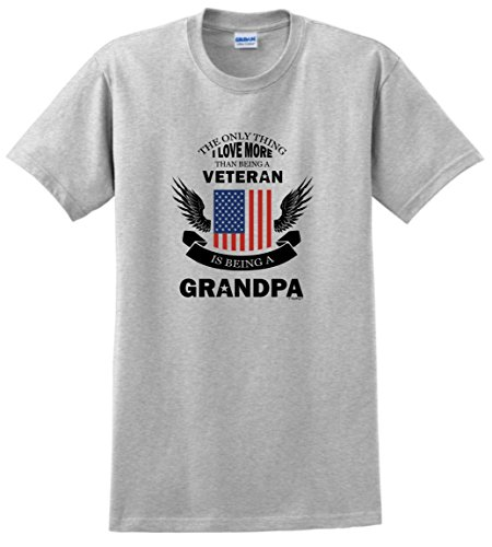 Grandfather Gifts Only Love More Being a Veteran is Grandpa Military T-Shirt Large Ash