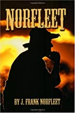 Norfleet: The actual experiences of a Texas Rancher's chase