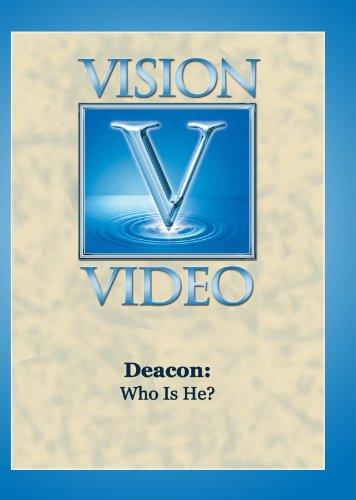 Deacon: Who Is He?