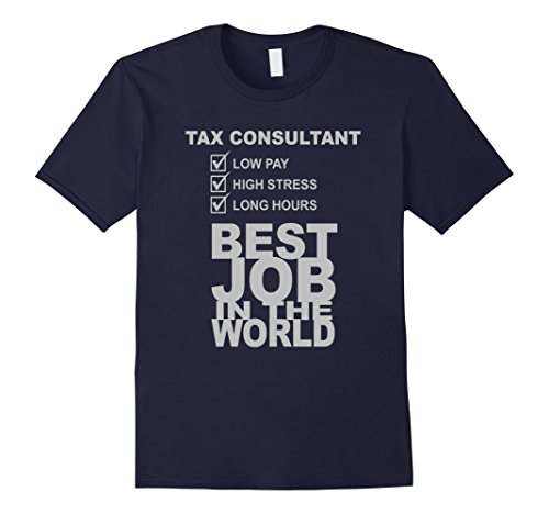 Men's Tax Consultant Low Pay High Stress Long Hours T-Shirt Large Navy