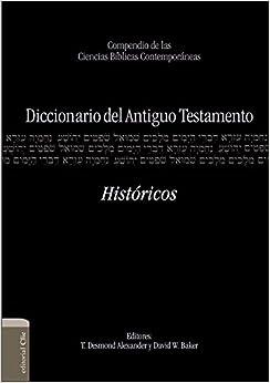 La Biblia - Antiguo Testamento. Históricos