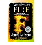 Fire (Witch & Wizard) (0099544199) by Patterson, James