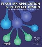 img - for Flash MX Application & Interface Design by Peter Aylward, Ken Jokol, Macdonald, Jamie, Paul Prudence, G (2002) Paperback book / textbook / text book
