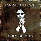 Ian Mcculloch Holy Ghosts [VINYL]