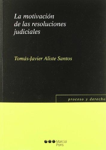 LA MOTIVACION DE LAS RESOLUCIONES JUDICIALES