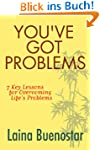 You've Got Problems (7 Key Lessons fo...