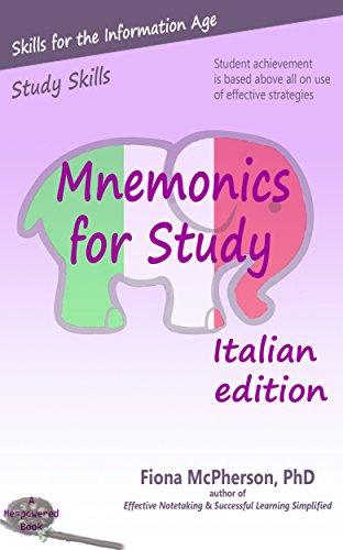 Mnemonics for Study: Italian edition (Study Skills)